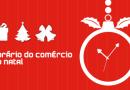 Divulgado o horário especial de funcionamento do comércio para o Natal